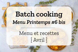 Batch cooking pour la semaine #18 - Mois d'Avril 2020