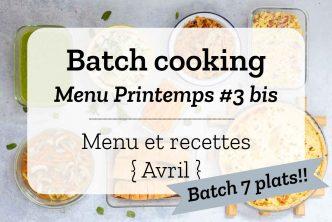 Batch cooking pour la semaine #15 - Mois d'Avril 2020