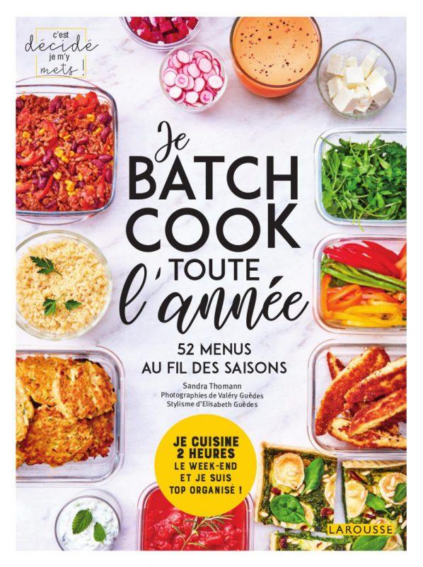 Couverture du livre Je Batch cook toute l'année