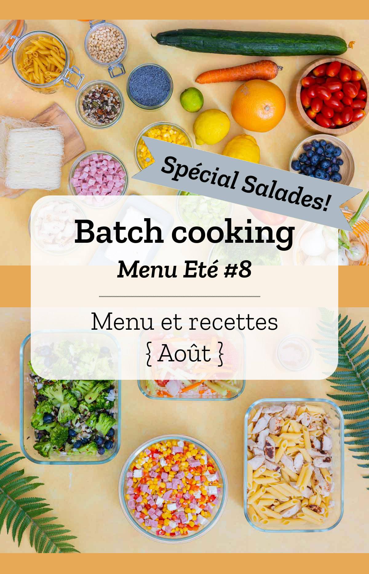 Batch cooking Eté #8 - Mois d\'Août 2020 - Semaine 33