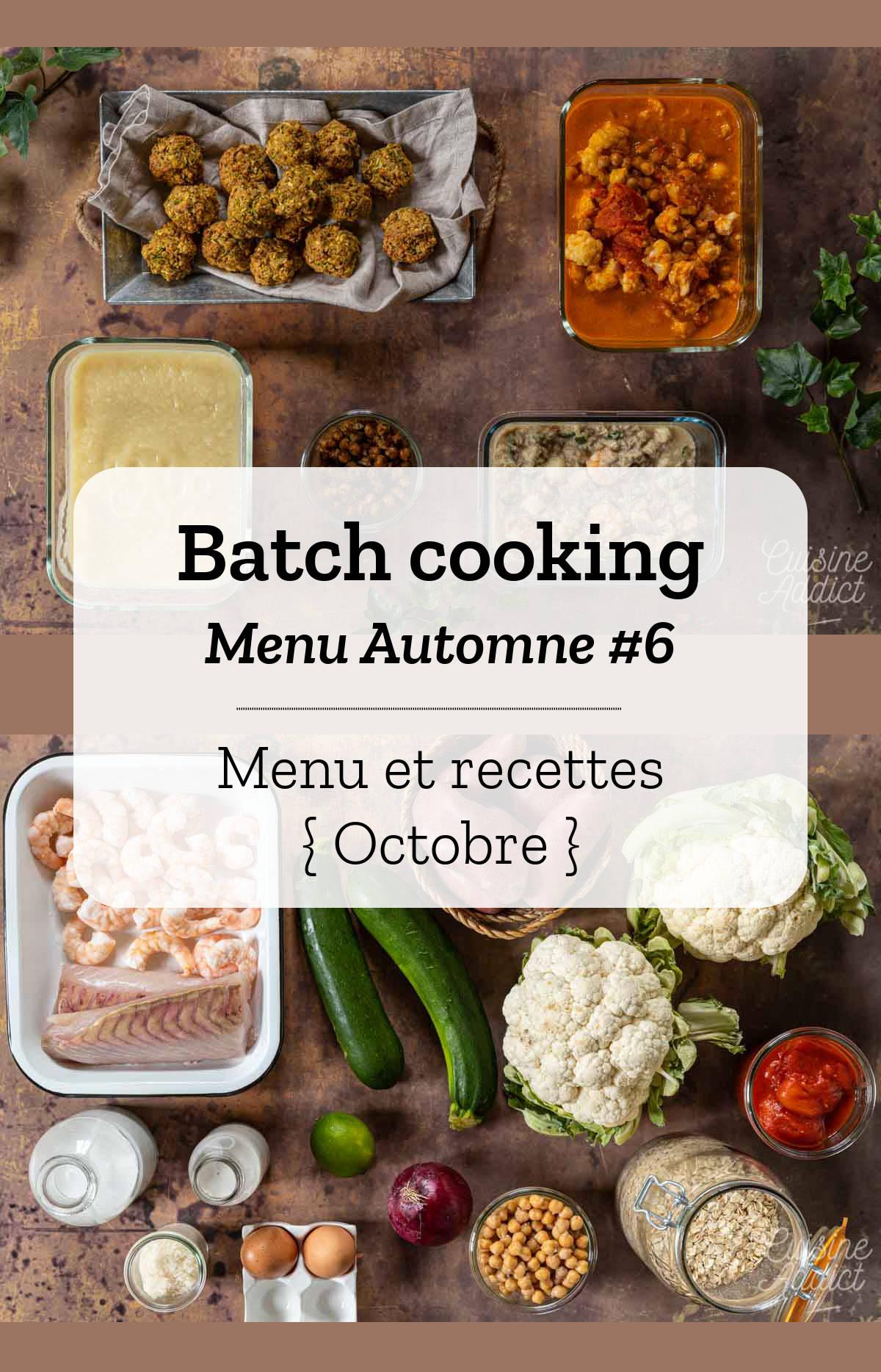 Batch cooking Automne #6 - Mois d\'Octobre 2020 - Semaine 44