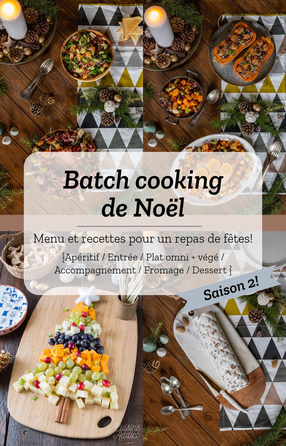 Batch cooking de Noël - Saison 2 ! Je prépare mon repas de réveillon en moins de 2 heures!
