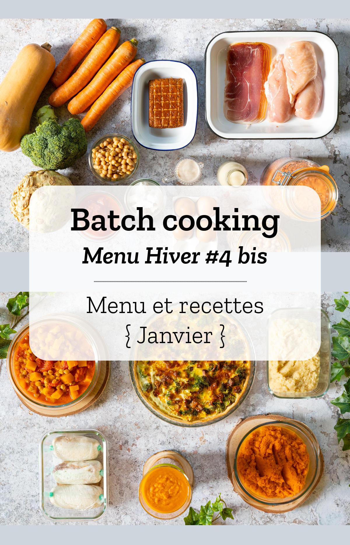 Batch cooking Hiver #4 bis - Mois de Janvier 2021 - Semaine 3