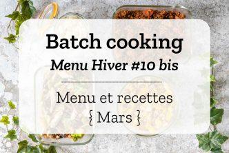 Batch cooking pour la semaine #9 – Mois de Mars
