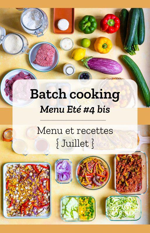 Batch cooking pour la semaine #29 - Mois de Juillet 2021
