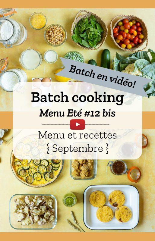 Menu de Batch cooking pour la semaine #37 - Mois de septembre 2021