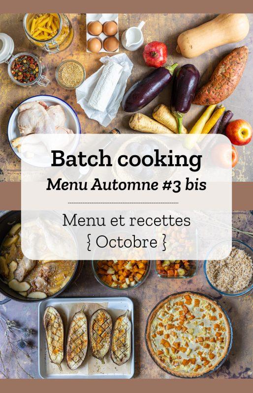 Menu de Batch cooking pour la semaine #41 - Mois d'octobre 2021